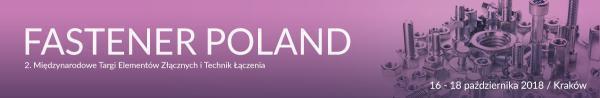 FASTENER POLAND Kraków 16-18 października 2018 r.
